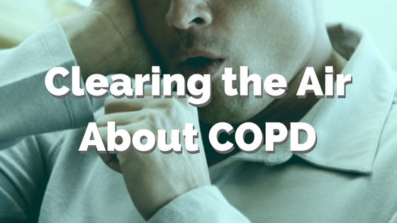 Clearing the Air About COPD