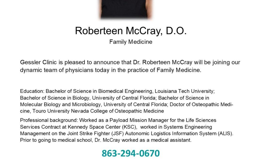 Welcome Dr. Roberteen McCray